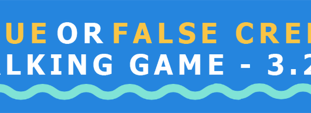 Are you ready to play the True or False Creek Walking Game?