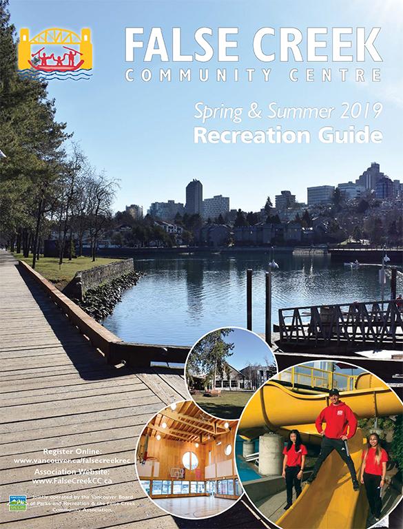 Spring & Summer Recreation Guide False Creek Community Centre
